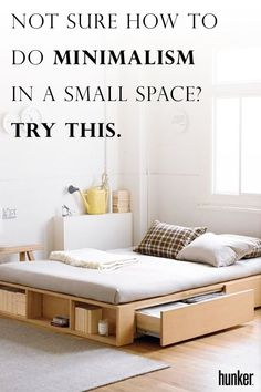 A small space calls for a minimalist approach! This is how you do it right and live comfortably.