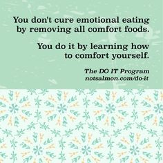 Stop emotional eating! Click image for tools! #notsalmon