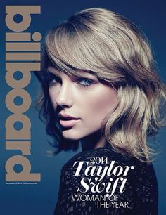 Billboards's Women Of The Year!! -Taylor Swift-