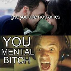 Oh pewdiepie... you're not good at nicknames!