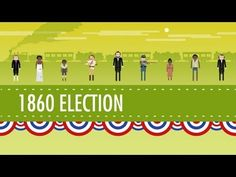 ▶ The Election of 1860 & the Road to Disunion: Crash Course US History #18 - YouTube 14 min Great video