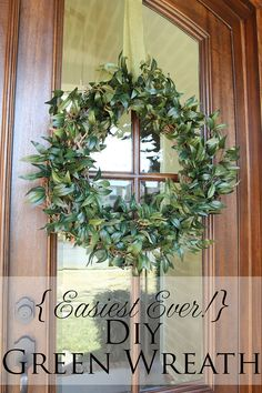 Less-Than-Perfect Life of Bliss: Easiest Ever DIY Green Wreath
