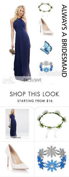 """""""Bridesmaid"""" by glennaprior ❤ liked on Polyvore featuring TFNC, Accessorize and Jimmy Choo"""
