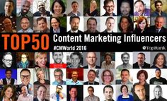 Top 50 Content Marketing Influencers Speaking at #CMWorld