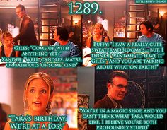 """""""You're in a magic shop, and you can't think what Tara would like. I believe you're both profoundly stupid."""""""