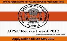 Latest employment advertisement has been announced about OPSC Recruitment by Odisha Public Service Commission. Online Applications are invited from job seekers to fill up vacant positions For Assistant Public Prosecutor Post.