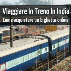 Tutto quello che devi fare per acquistare online un biglietto delle ferrovie indiane, evitando code in stazione o in agenzie di viaggio