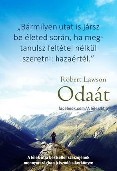 Robert Lawson: Over there (excerpt)- Robert Lawson:Odaát (részlet) Robert Lawson: Over there (excerpt) - Forever Business, Motivational Quotes, Inspirational Quotes, Picture Quotes, Cool Words, Karma, Supernatural, Life Quotes, Spirituality