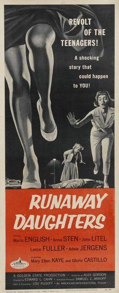 """Runaway Daughters"" (1956) - ""REVOLT OF THE TEENAGERS""! LOL."