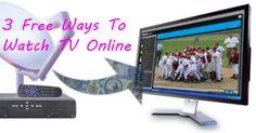 3 Ways To Watch TV Online