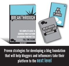 Breakthrough: The Complete Guide to Growing Your Platform & Blogging Your Way to a Full-Time Income. Available now for purchase with a limited time offer. Enter to win eBook. Ends 6/19.