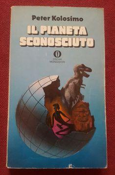 Autore: Peter Kolisimo Titolo: Il pianeta sconosciuto  Anno: 1975 Numero: 607 Copertina: Karel Thole