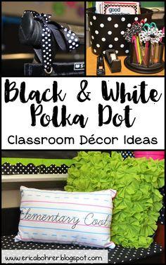 Black and White Polka Dot Classroom Decor Ideas | Erica's Ed-Ventures