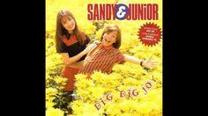 Sandy E Junior - Dig Dig Joy (CD Completo)