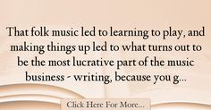 Jackson Browne Quotes About Learning - 41178