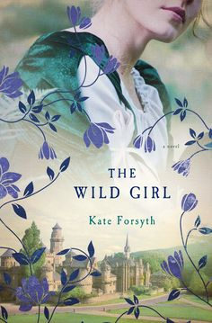 """Read """"The Wild Girl A Novel"""" by Kate Forsyth available from Rakuten Kobo. One of six sisters, Dortchen Wild lives in the small German kingdom of Hesse-Cassel in the early century. She finds. New Books, Good Books, Books To Read, Famous Fairies, Wild Girl, Thing 1, Book Girl, Historical Fiction, Love Book"""