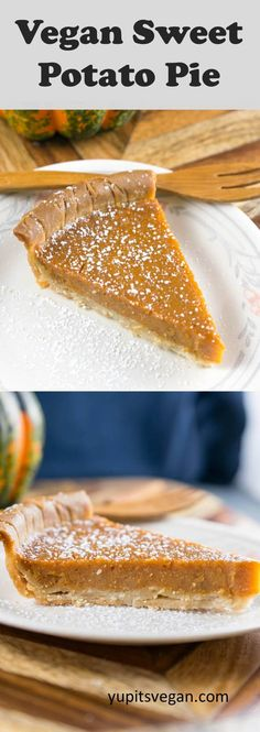Vegan Sweet Potato Pie Recipe (Dairy-free, Egg-free) Vegan Sweet Potato Pie: A classic sweet potato pie that's also dairy-free and egg-free! Also gluten-free if GF crust is used. Creamy, subtly sweet and spiced. No tofu, no cashews, no coconut. Best Gluten Free Desserts, Vegan Dessert Recipes, Delicious Vegan Recipes, Vegan Sweets, Pie Recipes, Baking Recipes, Vegan Pie, Vegan Foods, Vegan Dishes