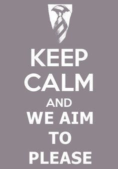 keep calm and we aim to please ;) #fiftyshades