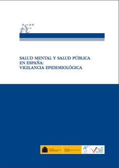 Acceso gratuito. Salud mental y salud pública en España: vigilancia epidemiológica 1, Public Health, Advertising, Libros