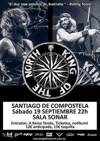 Concierto de King Of The North en Santiago de Compostela en Pub Sónar Compostela, Santiago de Compostela