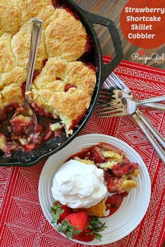 Strawberry Shortcake Skillet Cobbler Recipe - from RecipeGirl.com