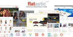 Flatastic - Versatile WordPress Theme . Flatastic has features such as High Resolution: Yes, Widget Ready: Yes, Compatible Browsers: IE9, IE10, IE11, Firefox, Safari, Opera, Chrome, Compatible With: WPML, BuddyPress 2.3.x, WooCommerce 2.5, Visual Composer 4.11.2.1, Bootstrap 3.x, Software Version: WordPress 4.6, WordPress 4.5.x, Columns: 4+