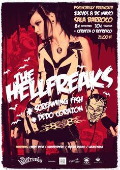 The Hellfreaks + The Screamin' Fish + Dedo Corazón. Jueves 8 de Mayo de 2014, 21:00h. Sala Barroco, Cáceres (España) http://www.pinnataproductions.com