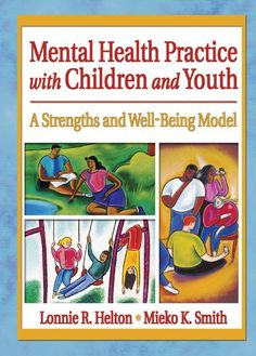 Mental Health Practice with Children and Youth: A Strengths and Well-Being Model (Social Work Practice in Action (Hardcover)) *** Check out this great product.