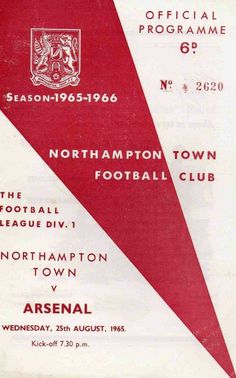 Northampton Town 1 Arsenal 1 in Aug 1964 at the County Ground. The programme cover #Div1