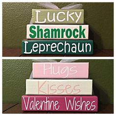 Reversible St. Patricks Day AND Valentines Day Theme Home Decor Wood Block Stacks/Stacker - Hugs/Kisses/Wishes & Lucky/Shamrock/Leprechaun - $25/set  All blocks are stained, vinyl lettering / paper applied and sealed. *Note: these are all separate blocks, none of them are attached together.  Measures approximately 4.5 at the tallest and approximately 7 wide.  You can find designs for each of these block designs (none reversible) here:  Valentines Block Stacker…