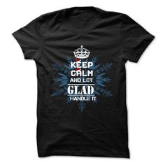 GLAD T-Shirts, Hoodies. VIEW DETAIL ==► https://www.sunfrog.com/Camping/GLAD-106246954-Guys.html?id=41382