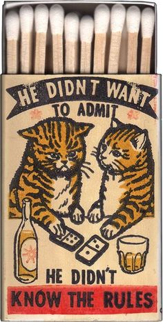 """He didn't want to admit he didn't know the rules."" Vintage matchboxes featuring cats.pic.twitter.com/j7N5PujqOK"