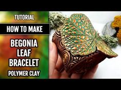 TUTORIAL. How to make Faux Copper Begonia Leaf Bracelet Cuff from Polymer Clay! Metal imitation. - YouTube