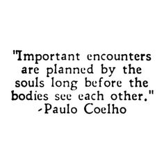 Important Encounters...