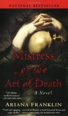 Mistress of the Art of Death by Ariana Franklin,http://www.amazon.com/dp/0425219259/ref=cm_sw_r_pi_dp_zUMEsb03XQK6VY8F