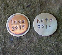 . I should keep this in mind for steve. Golfing Ball marker Love Golf Hate Golf one marker by DoggoneTags, $14.00
