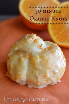 30 Minute Orange Knots Amy from Little Dairy on the Prairie is back with a delic. - 30 Minute Orange Knots Amy from Little Dairy on the Prairie is back with a delicious Orange Knots r - Köstliche Desserts, Delicious Desserts, Dessert Recipes, Yummy Food, Health Desserts, Orange Sweet Rolls, Breakfast Recipes, Breakfast Dishes, Breakfast Casserole