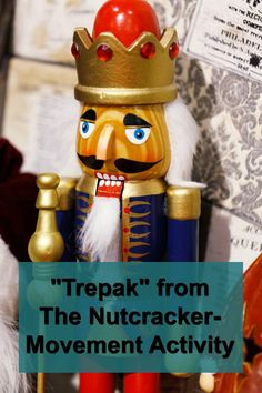 The Nutcracker-Trepak movement activity.  Music and movement activity every child will enjoy and to start the Christmas season off right!