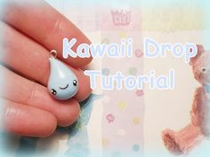 Kawaii Drop Polymer Clay Tutorial