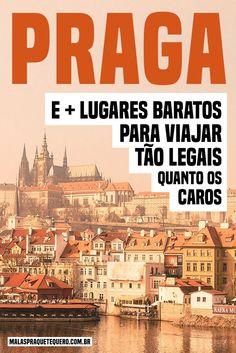 Já conhece Praga, na República Tcheca? Pois esta é um das nossas 10 dicas de lugares baratos para viajar e tirar férias com custo bem pequenininho! #viajarbarato #viagem