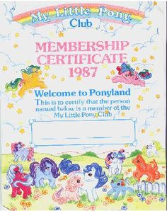 My Little Pony membership certificate 1987 of the Pony Club ...