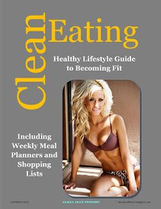 Fitness & Health: Clean Eating Meal Planner - Healthy Lifestyle Guide to Becoming Fit
