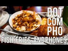 Dot Com Pho HD – Fish, Fries and Phones Edition