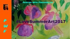 PWF Paint Party AND #LoveSummerArt CAC Colab PART 2