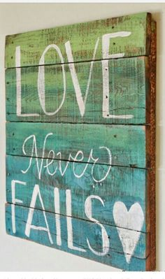 Love never fails......