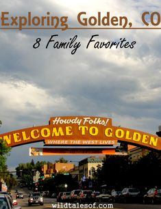 Exploring Golden, Colorado: 8 Family Favorites - wildtalesof.com
