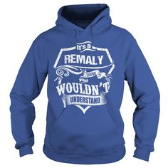 It's A REMALY Thing,You Wouldn't Understand Unisex Long Sleeve #gift #ideas #Popular #Everything #Videos #Shop #Animals #pets #Architecture #Art #Cars #motorcycles #Celebrities #DIY #crafts #Design #Education #Entertainment #Food #drink #Gardening #Geek #Hair #beauty #Health #fitness #History #Holidays #events #Home decor #Humor #Illustrations #posters #Kids #parenting #Men #Outdoors #Photography #Products #Quotes #Science #nature #Sports #Tattoos #Technology #Travel #Weddings #Women