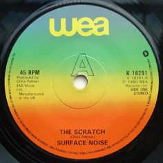 """7"""" 45RPM The Scratch/The Scratch (Alternative Version) by Surface Noise from WEA"""