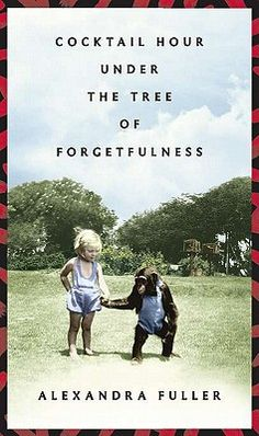 A mesmerizing memoir starring Nicola Fuller of Central Africa (the author's mother).