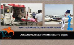 Vedanta Air Ambulance provides word class and an advanced trauma care Air Ambulance from Mumbai to Delhi with best services and medical facilities, it safely transfers patient with complete care.